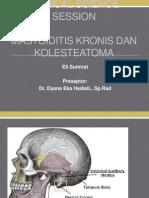CSS Mastoiditis Kronis Dan Kolesteatoma