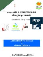 Urgência e Emergência Na Atenção Primária