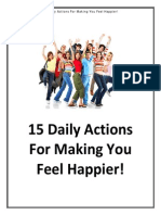 15 Happiness Actions for Making You Feel Happier