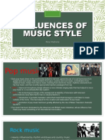 Influences of Music Style