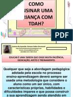 comoensinarumacrianacomtdah-110523135742-phpapp02