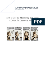 How to Get the Mentoring You Want a Guide for Graduate Students