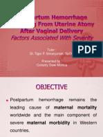 Postpartum Hemorrhage Resulting From Uterine Atony After Vaginal