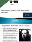 Pensamento Critico de Raymond Williams