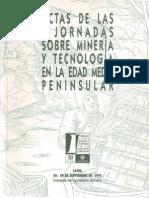 1996. La Mineria Medieval Al Sur Del Sistema Central. Madrid y Su Entorno-libre
