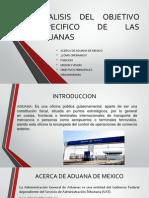 Analisis Del Objetivo Especifico de Las Aduanas