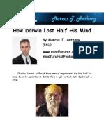How Darwin Lost Half His Mind