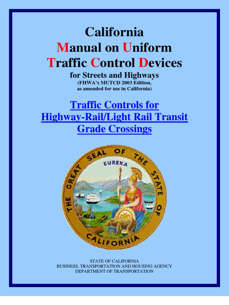 cal_dot_manual on uniform traffic control devices for streets &  highways_highway-rail & light rail transit grade crossings_camutcd-rail |  Pedestrian ...