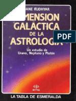 Dane Rudhyar - Dimension Galactica de la Astrologia.pdf