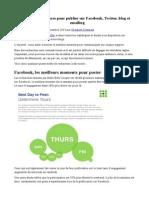 Les Meilleures Heures Pour Publier Sur Facebook - Twitter - Blog Et Emailing