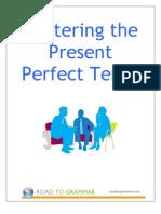 Mastering Present Perfect Tense
