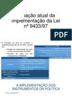 Situação atual da implementação da Lei nº 9433/97