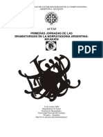 ACTAS I Jornadas de las Dramaturgias de la Norpatagonia argentina Neuqu+®n