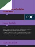 Recolección de Datos Cualitativos