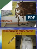 Hardware Ortho.