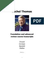Michel Thomas French,German,Spanish,Italian Review Courses Transcripts