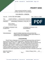 08-03-21 Zernik v Connor et al (2:08-cv-01550) Dkt #014 -  Judge Virginia Phillips' Minute Order Denying Temporary Restraining Order