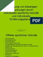 Vorbeugung von bösartigen Erkrankungen durch individuelle sportliche Aktivität und individuelle Ernährungsplanung