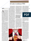 Mérito de Lula é continuar FHC