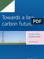 Towards a low carbon future