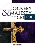 The Mockery and Majesty of the Cross