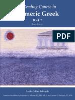 A Reading Course in Homeric Greek, Book 2 - Raymond v. Schoder