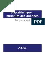 Algorithmique Cours 9 - Arbres