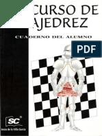 Jesus de La Villa Garcia - Curso de Ajedrez Nivel 3 (Cuaderno Del Alumno)