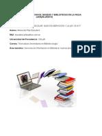 La Biblioteca Escolar, Nuevos Servicios y La Ley