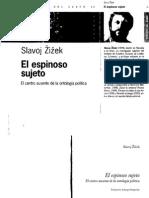Zizek - El Espinoso Sujeto. El Centro Ausente de La Ontología Política