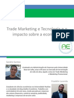 Palestra Trade Marketing e Tecnologia e o impacto sobre a economia