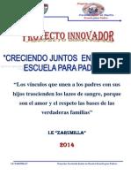 """Proyecto Innovador """"Creciendo Juntos en Nuestra Escuela para Padre""""s"""