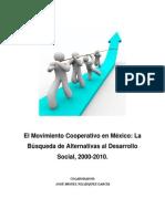 El Mov Coop Mexicano, 2000-2010 (1)