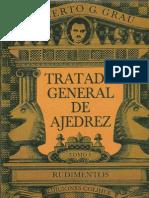 Tratado General de Ajedrez - Tomo I Rudimentos, Roberto G. Grau