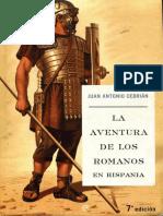 Aventura de Los Romanos en Hispania, La - Juan Antonio Cebrian
