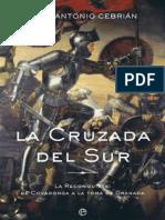 Cruzada Del Sur, La - Juan Antonio Cebrian