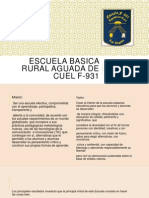 Escuela Basica Rural Aguada de Cuel F-931