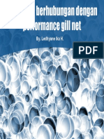 Performance Gill Net (Sinking Power Dan Buoyancy)