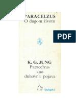 Paracelzus - O dugom zivotu,  Jung - Paracelzus kao duhovna pojava.pdf