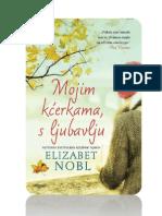 Elizabeth Noble - Mojim Kcerkama, s Ljubavlju