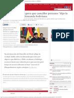 Choquehuanca Asegura Que Canciller Peruano 'Dijo La Verdad' Sobre La Demanda Bol