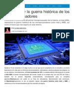 Intel y AMD, la guerra de los procesadores.pdf