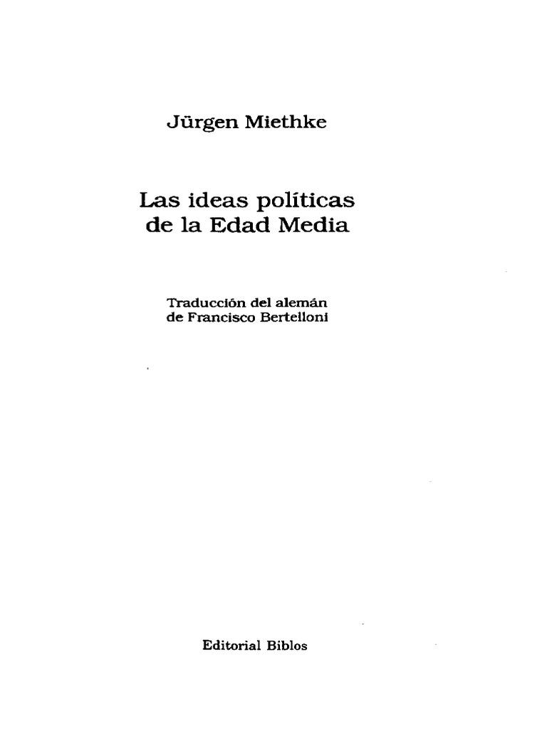 Jurgen Miethke - Las Ideas Políticas de La Edad Media