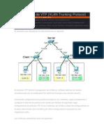 El Protocolo VTP Facilita La Configuración de VLANs en Múltiples Switches de Manera Simultanea Solo Con La Configuración Del Switch Denominado Como Servidor
