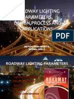 Roadway Lighting Parameters, Design,Process and Applications