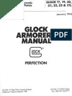Glock 17, 19, 20, 21, 22, 23 & 17L Pistol Armorer's Manual