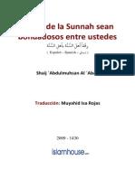 Gente de La Sunnah Sean Bondadosos Entre Ustedes