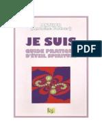 Foltzer Antoine - Je Suis - Guide Pratique d'Éveil Spirituel