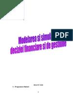 Modelarea Si Simularea Deciziei Financiare Si de Gestiune