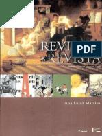 Martins, Ana Luisa. Revistas Em Revista, Imprensa e Práticas Culturais Em Tempos de República. p. 371.